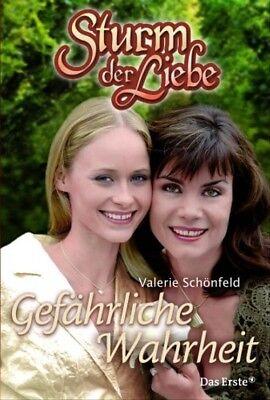 Sturm der Liebe 07. Gefährliche Wahrheit: BD 7 - Valerie Schönfeld