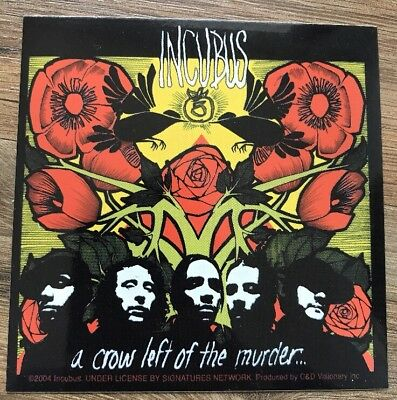 """Incubus a Crow Left of the Murder...sticker 4""""x4"""""""