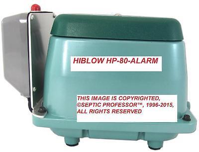 HIBLOW HP-80-A WITH ALARM NEW SEPTIC AIR PUMP AERATOR MS TX LA