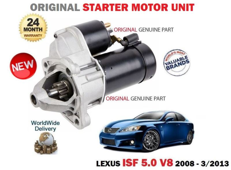 FOR LEXUS ISF 5.0 V8 423bhp 2UR-GSE 2007-2013 NEW ORIGINAL STARTER MOTOR UNIT