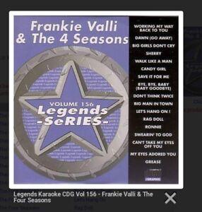 KARAOKE CDG   LEGENDS SERIES  VOL 156   FRANKIE VALLI & 4 SEASON  17 TRACKS