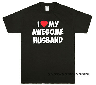 I Love My Awesome Husband Graphic T-shirt Tee