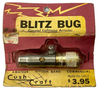 Blitz Bug Cushcraft 57 Or 72 Ohm Coaxial Lightning Arrester Model Lac-1