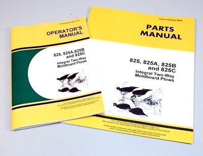 Operators Parts Manuals For John Deere 825 825a 825b 825c Moldboard Plow Catalog