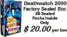 Deathwatch 2000 Factory Sealed Box