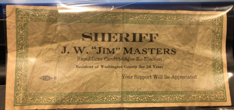 Atq Re-Election Flyer Confederate $  Sheriff J.W. Masters Bartlesville Oklahoma