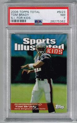 2006 Topps Total Tom Brady S I  For Kids Psa 7