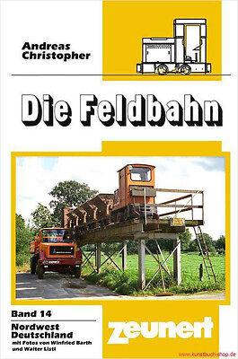 Fachbuch Die Feldbahn 14, Nordwestdeutschland, informativ mit vielen Bildern NEU