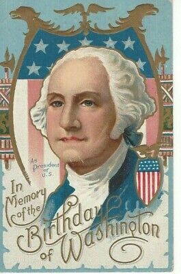 """ANTIQUE EMBOSSED PATRIOTIC Postcard    """"IN MEMORY OF THE BIRTHDAY OF WASHINGTON"""""""