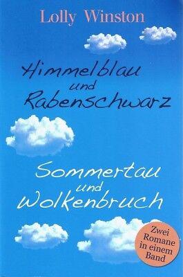 Himmelblau und Rabenschwarz / Sommertau und Wolkenbruch-Zwei Romane in einem Ban ()