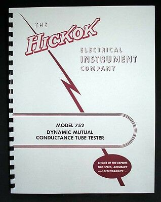 Hickok 752 Tube Tester Complete Manual With Tube Data Ca4 Data
