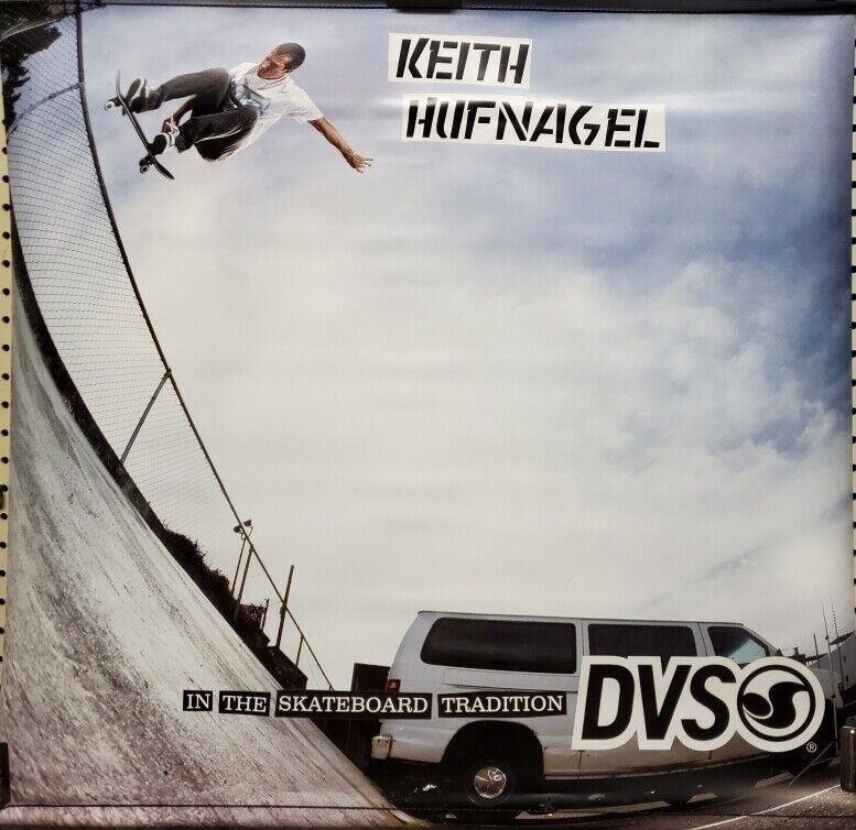DVS Keith Hufnagel 2 sided skateboard promo banner Flawless New Old Stock HUF