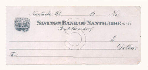 Savings Bank of Nanticoke , Maryland MD old check Wicomico County Eastern Shore