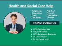 HEALTH & SOCIAL CARE: ASSIGNMENT / ESSAY / PROPOSAL / COURSEWORK/ DISSERTATION/ WRITING-PROOFREADING