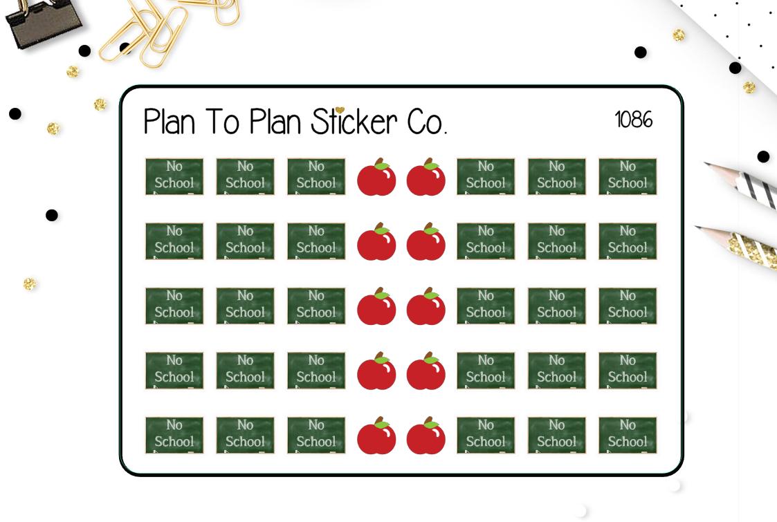 1086~~ No School Day Planner Stickers.