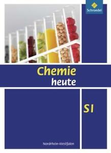 Chemie heute SI Nordrhein-Westfalen