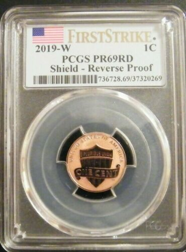 2019 W Lincoln Shield Reverse Proof PCGS MS69 DCAM First Strike 1C