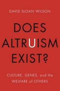 Does-Altruism-Exist-Culture-Genes-and-the-Welfare-of-Others-Foundational-Qu