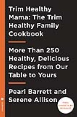 Trim Healthy Mama Trim Healthy Table   Barrett  Pearl  Allison  Serene   New Pap