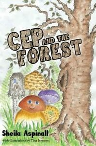 Cep and the Forest, Sheila Aspinall, Very Good Book
