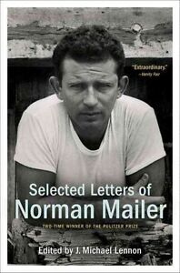 Selected Letters of Norman Mailer by Random House USA Inc (Paperback, 2015)
