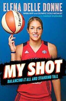 My Shot   Donne  Elena Delle   New Hardcover