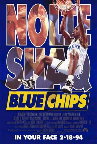 BLUE CHIPS MOVIE POSTER 1 Sided ORIGINAL FINAL 27x40 SHAQ PENNY NICK NOLTE