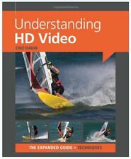 Understanding HD Video (Expanded Guides - Techniques) Paperback October 1, 2012
