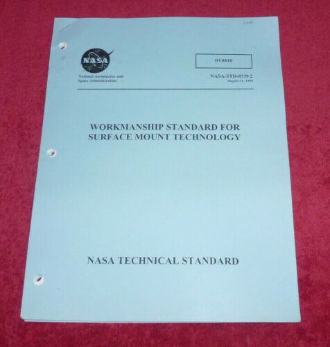 NASA Workmanship Standard Surface Mount Technology 1999 Booklet