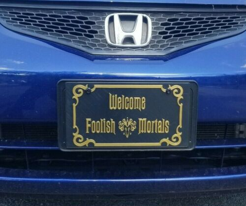Welcome Foolish Mortals Haunted Mansion Inspired Front License Plate Cover!