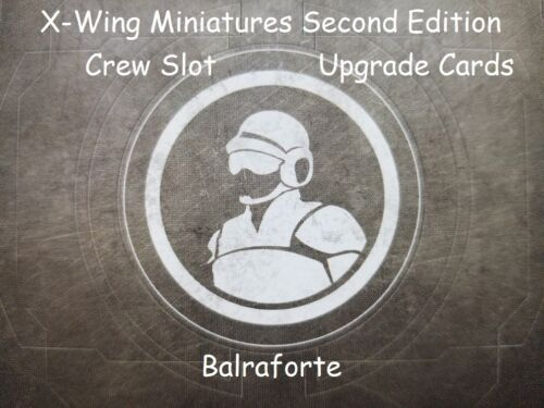 X-Wing Miniatures Crew Slot upgrade card singles second edition 2.0