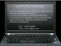 Wanted laptops Macbooks some tablets and phones