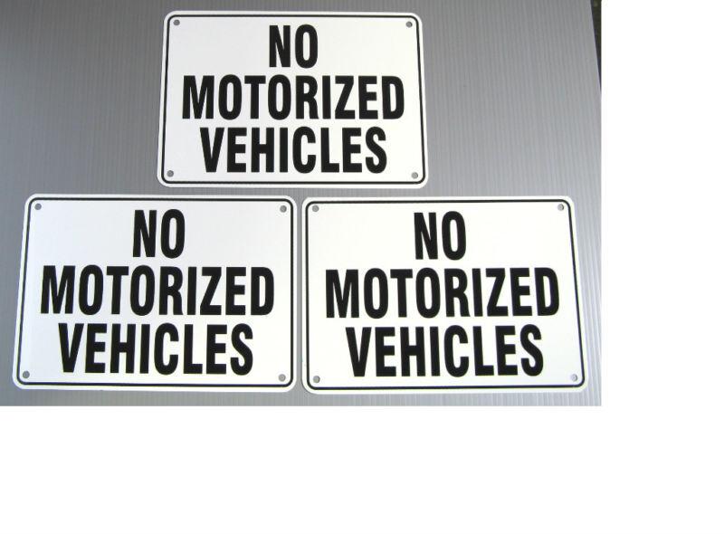 """NO MOTORIZED VEHICLES"" WARNING SIGN, 3 SIGN SET, METAL"