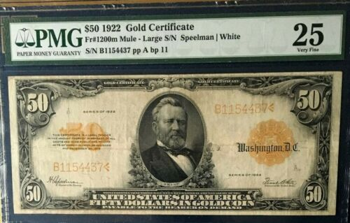 1922 $50 LARGE GOLD CERTIFICATE  PMG 25 VERY FINE  Fr#1200m MULE  pp A,  bp 11