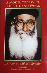 A-Model-of-service-the-life-work-of-Hegumen-Mikhail-Ibrahim-By-Pope-Shenouda