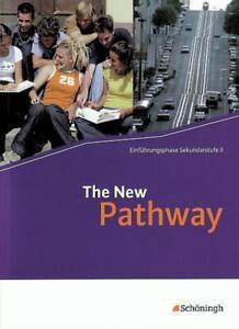 The New Pathway Einführungsphase Schülerbuch, mit Film Analysis DVD, Schöningh