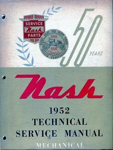 1952 Nash Shop Manual with 53 and 54 Service Suppplements