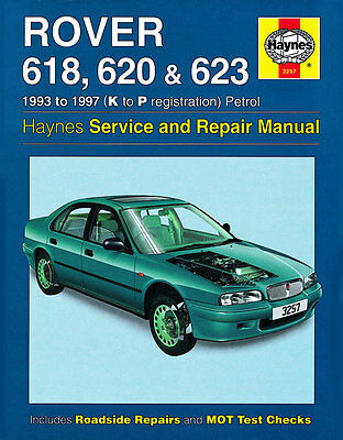 3257 Haynes Rover 618, 620 and 623 Petrol (1993 - 1997) K to P Workshop Manual