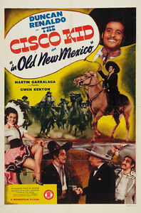 The-Cisco-Kid-in-Old-New-Mexico-1945-Duncan-Renaldo-movie-poster-print
