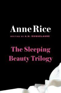 The Sleeping Beauty Trilogy Box Set: The Claiming of Sleeping Beauty; Beauty's P