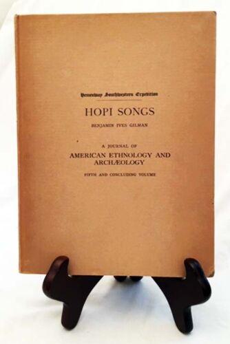 Hopi Songs by Gilman—Rare 1908 Hemenway SW Expedition Hardback Report, Vol. 5