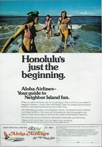 ALOHA AIRLINES 737 FUNBIRD JETS HONOLULUS JUST THE BEGINNING NEIGHBOR ISLANDS AD