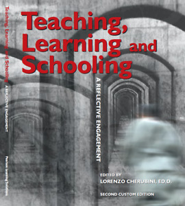 Teaching, Learning and Schooling: A Reflective Engagement