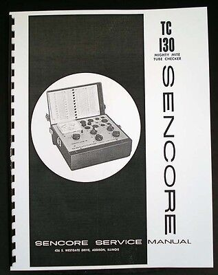 Sencore Tc-130 Tc130 Mighty Mite Tube Tester Manual