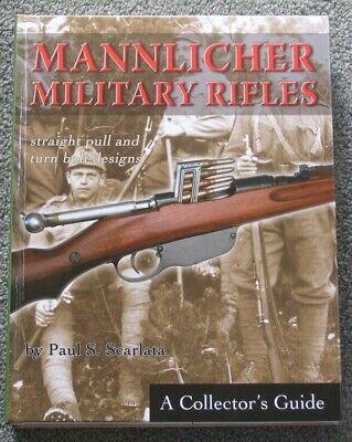 MANNLICHER MILITARY RIFLES - Scarlata  **BRAND NEW BOOKS**