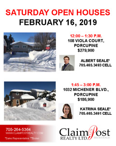 SAT. FEB 16 - OPEN HOUSES WITH CLAIMPOST REALTY LTD., BROKERAGE