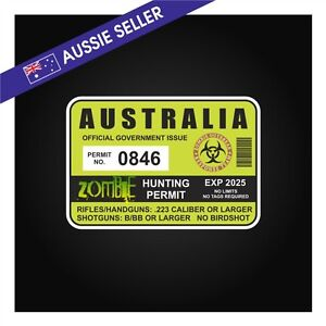Zombie Hunting Permit Sticker Outbreak Australia - Suit Jeep Patrol Landcruiser