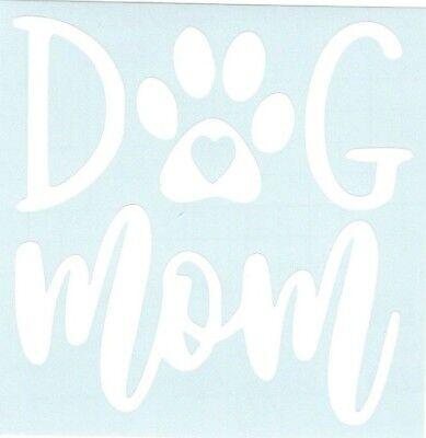 Dog Mom funny Car Truck Suv Animal vinyl sticker decal ()
