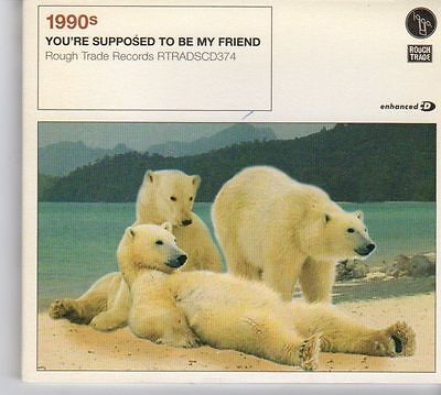 Dx628  1990S  Youre Supposed To Be My Friend   2006 Sealed Cd