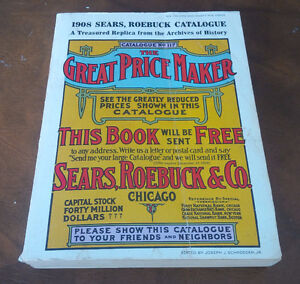 2 Sears, Roebuck Catalogue Replicas 1902 and 1908